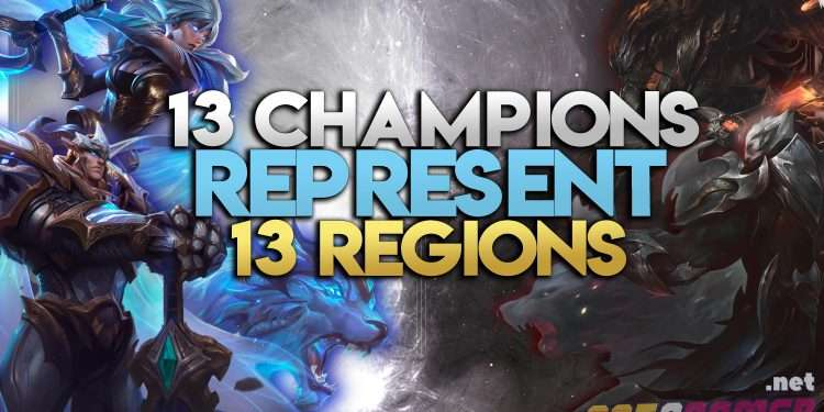 13 Champions Represent 13 Regions in League of Legends (Part 1) 1