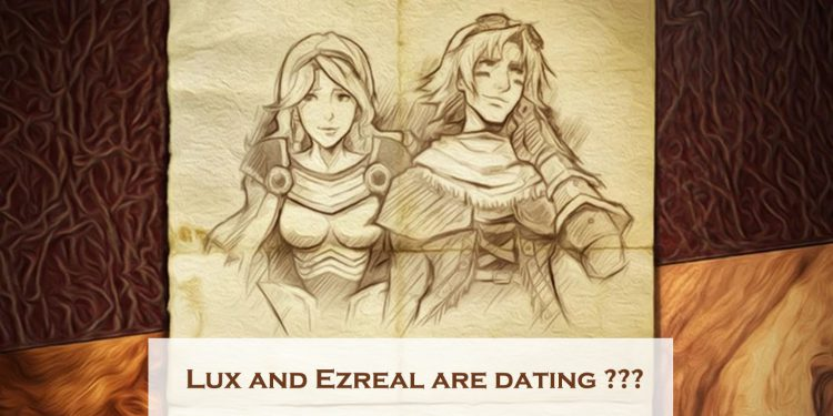 Lux and Ezreal Are Dating? 1