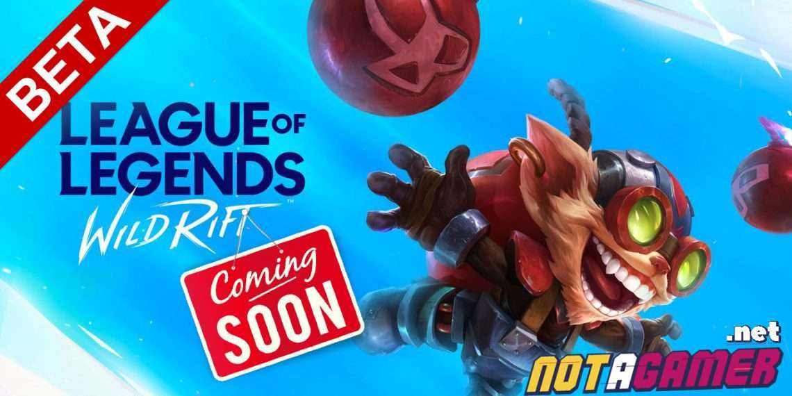 League of Legends Wild Rift: LoL Wild Rift has started advertising, the release date for testing has come very close? 1