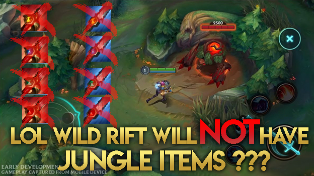 League of Legends Wild Rift: Mobile version of LoL will not have jungle items 1