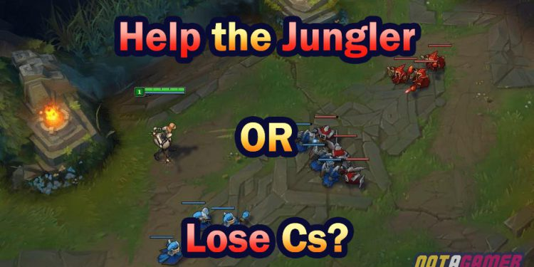 To Lose Cs or to Help Your Jungler in Solo Lane 1