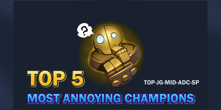 League of Legends: TOP 5 Most Annoying Champions in Each Role. Patch 10.1 1