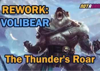 Rework: Volibear - The Thunder's Roar 3
