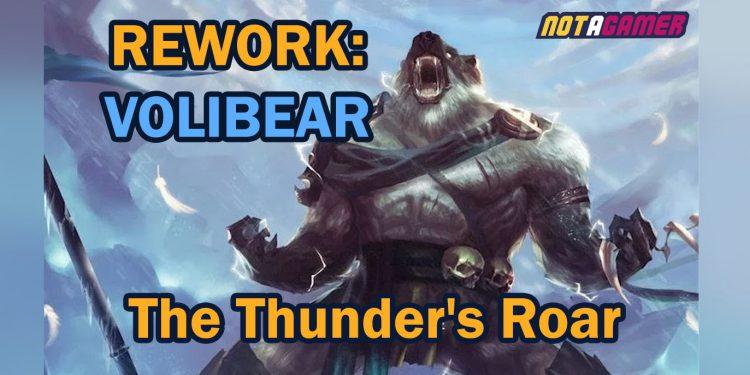 Rework: Volibear - The Thunder's Roar 1