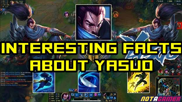 All the interesting facts about Yasuo you may not know 1
