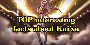 TOP interesting facts about Kai'sa 7