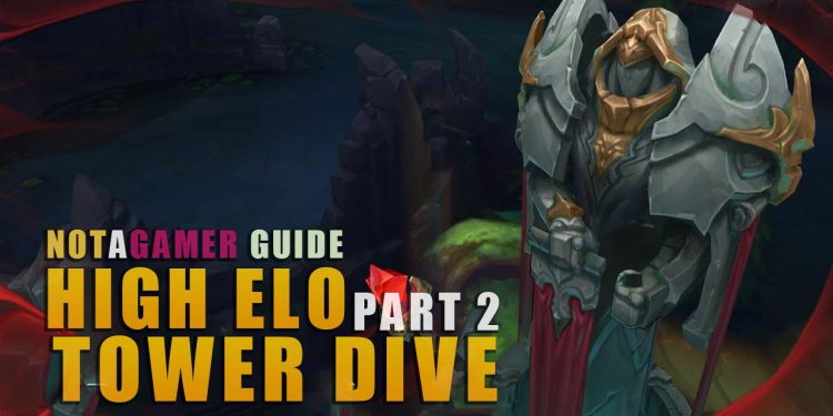 How to TOWER DIVING like high ELO players Part 2 1