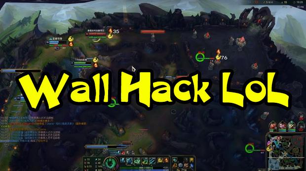 Wall Hack Suddenly Appeared in LoL - Wall Hack LoL 1