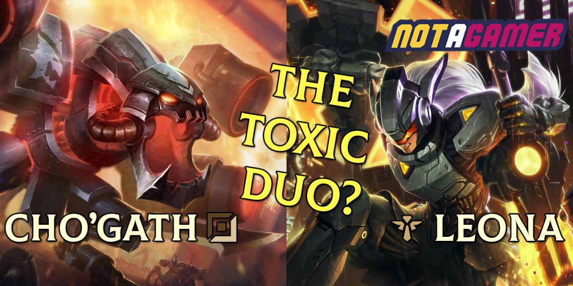 Cho'gath and Leona Botlane - The Toxic Duo 1