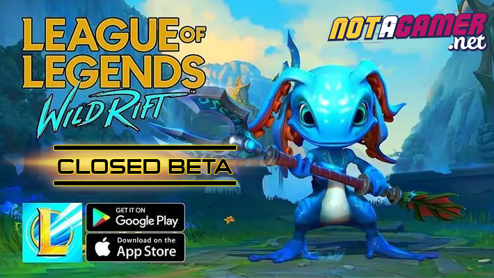 Rumour Wild Rift Will Be Closed Beta On Ios And Android This July