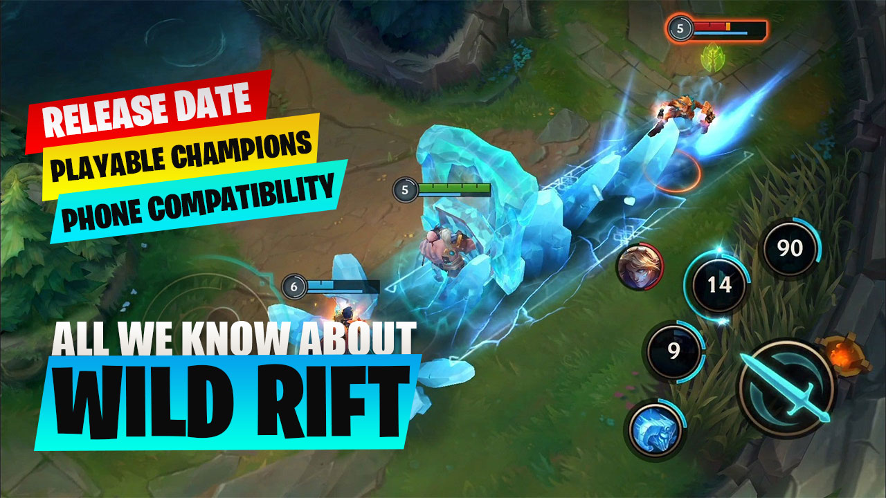 All We Know About Wild Rift Playable Champions Phone Compatibility Release Date And More Not A Gamer