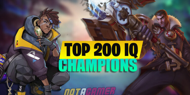 Champions whose IQ equals 200 in League of Legends 1