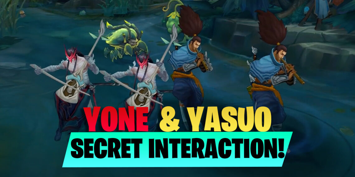 Easter egg found in Yone and Yasuo special interaction 1