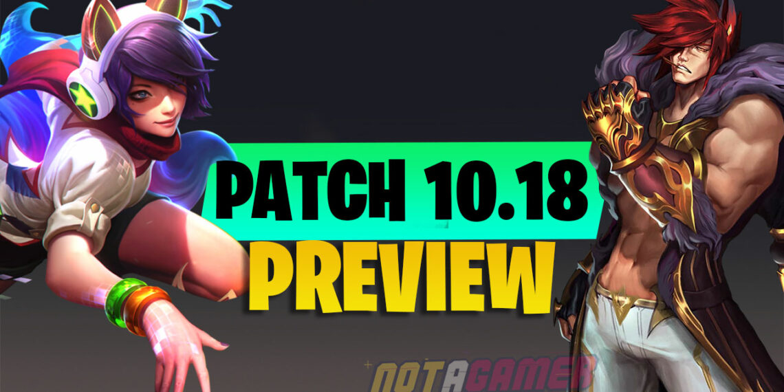 League Patch 10.18 PBE Early : Nerf Sett , Ashe , Shen , Galio , Kog'Mow