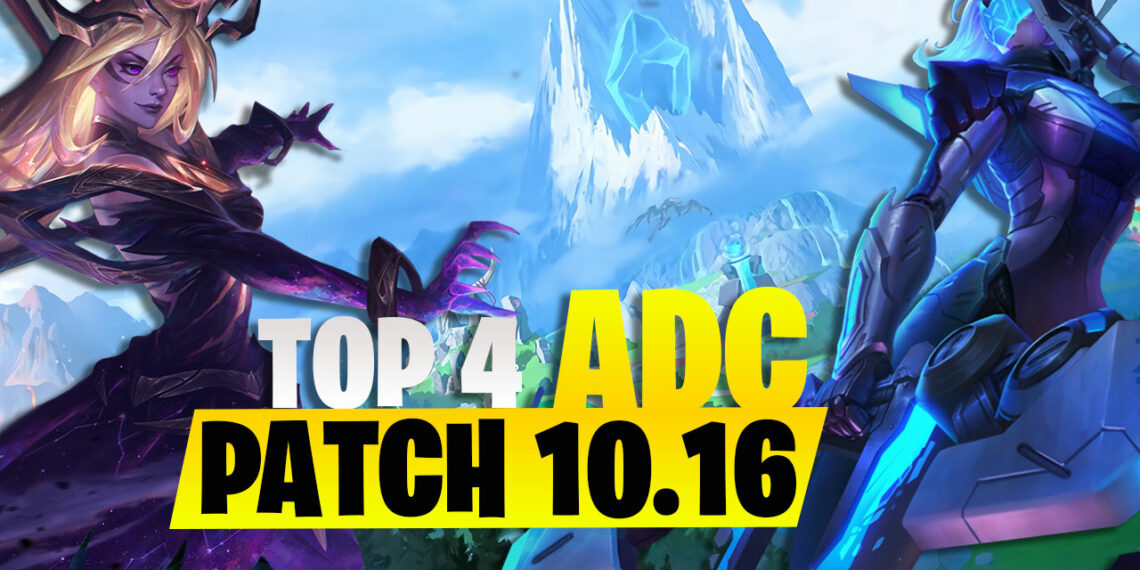 League of Legends: Top 4 ADC Worth Playing in Patch 10.16, The Strongest name is an AP 1