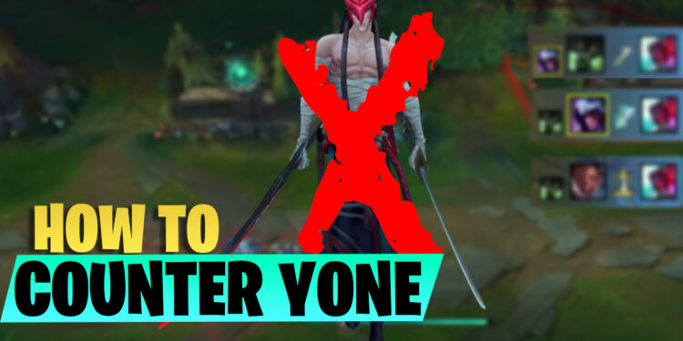 Find out the most effective ways to Counter Yone in patch 10.16? 1
