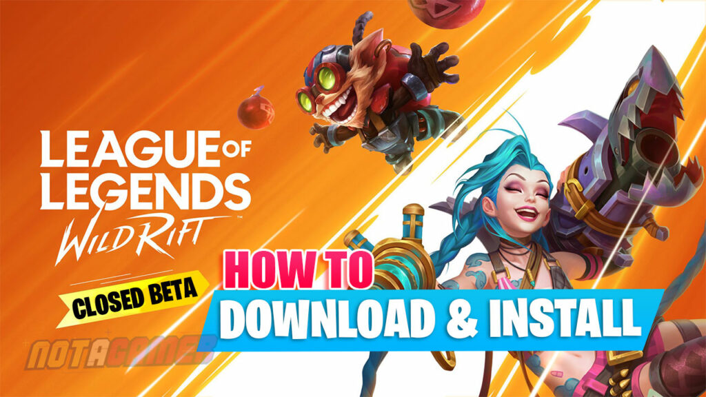 League Of Legends Wild Rift Closed Beta Obb File Not A Gamer Esports Gaming Influencer News