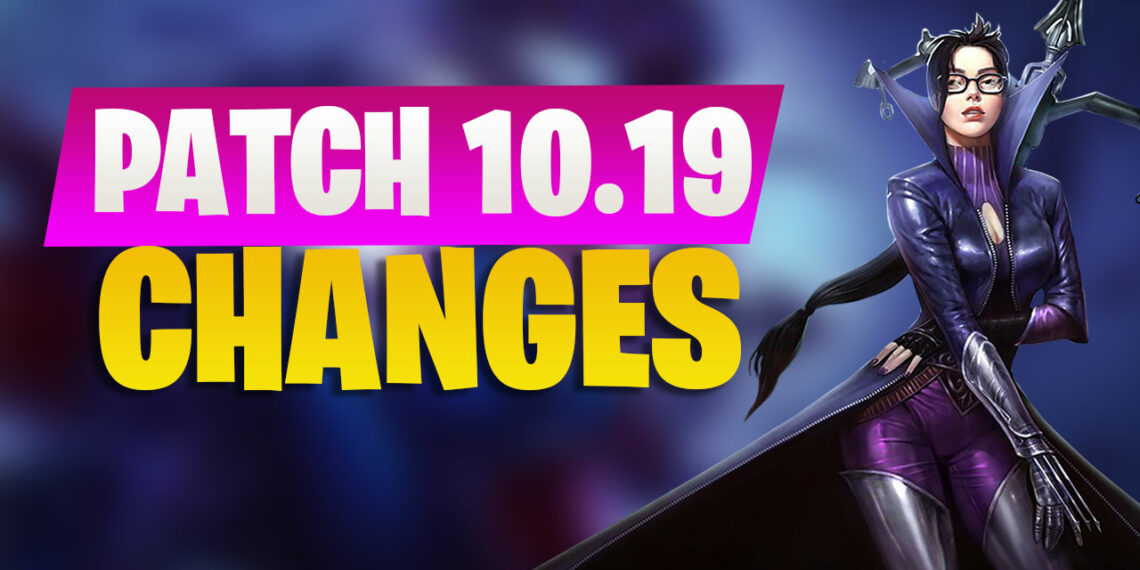League Patch 10.19 Detailed Preview: Vayne...excessively buffed? 1