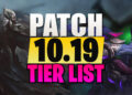 Top Champions Tier List League Patch 10.19 10