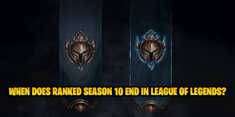 When Does Ranked Season 10 End in League of Legends? 1
