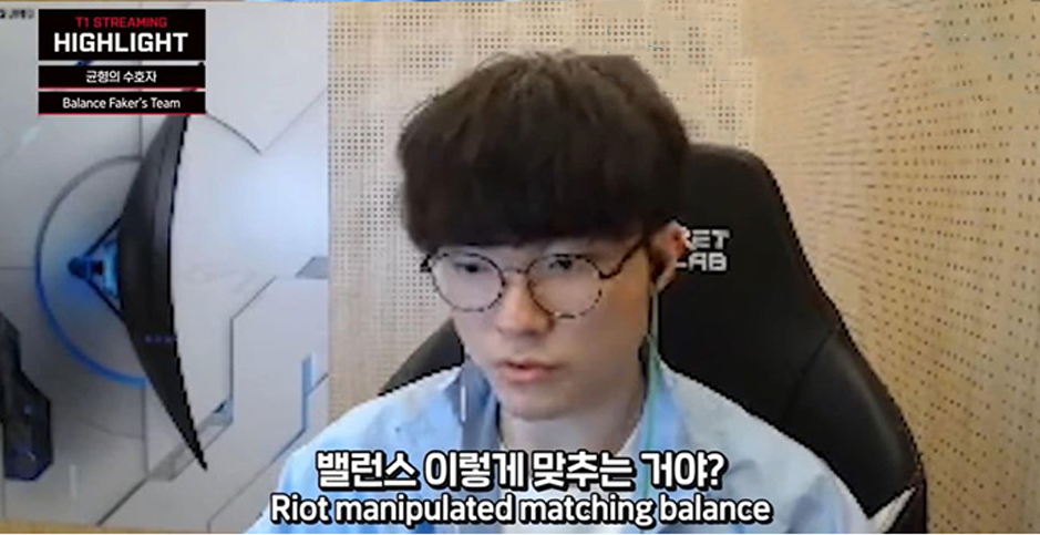 "Faker sarcastically blamed Riot for a series of defeats: ""Because I'm so good Riot manipulated matching balance."" 5"