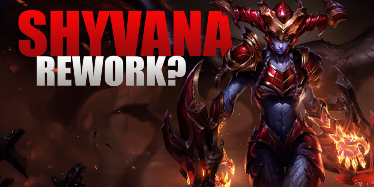 Shyvana Rework plan: Bring her back to Fighter Playstyle 1