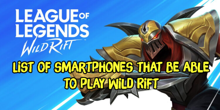 Official! List of smartphones that be able to play Wild Rift, even smartphones since 2013 can play it (for iPhone) 1