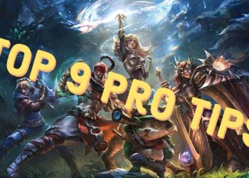 League of Legends: Top 9 pro tips that we always ignore 6