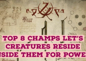 Top 8 League of legends champions borrow power by letting other creatures reside inside them. 1