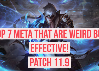 League of Legends: Top 7 weird but effective meta in patch 11.9 2