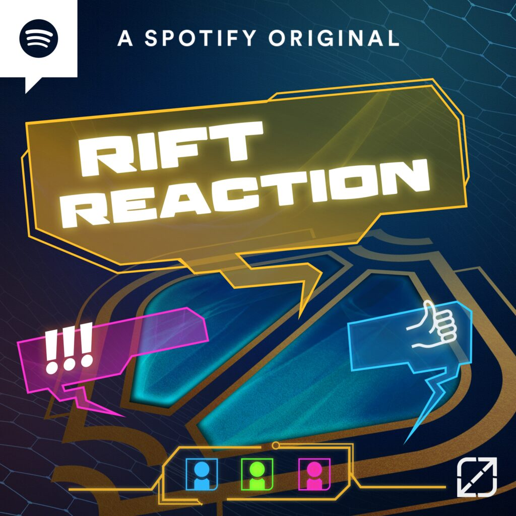 """A cooperation between Riot Games and Spotify: New LoL Esport Podcast """"Rift Reaction"""" 2"""