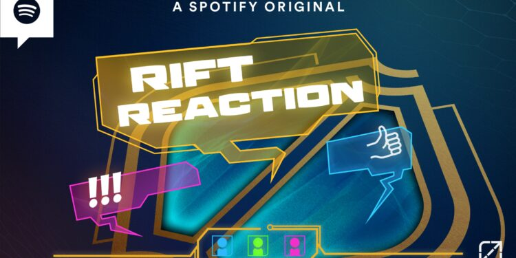 """A cooperation between Riot Games and Spotify: New LoL Esport Podcast """"Rift Reaction"""" 1"""